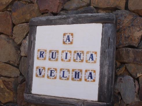 """A Ruina Velha"" nuestra casiña portuguesa durante una semana..."